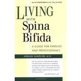 Living with Spina Bifida: A Guide for Families and Professionals