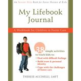 My Lifebook Journal: A Workbook for Children in Fostercare