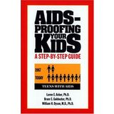 AIDS-Proofing Your Kids : A Step-By-Step Guide