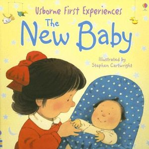 The New Baby (Usborne First Experiences)