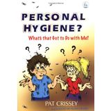 Personal Hygiene? What's That Got To Do