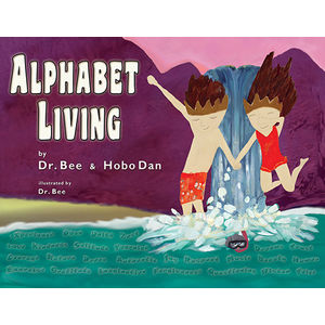 Alphabet Living: Simple Truths . . . Reimagined!