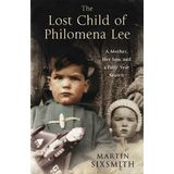 The Lost Child of Philomena Lee: A Mother, Her Son and A Fifty-Year Search