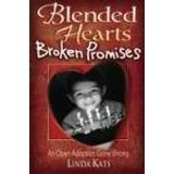 Blended Hearts, Broken Promises: An Open Adoption Gone Wrong