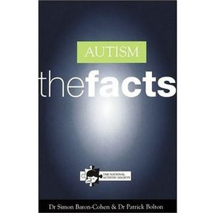 Autism: The Facts (The Facts Series)