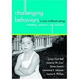 Challenging Behaviors in Early Childhood Settings: Creating a Place for All Children