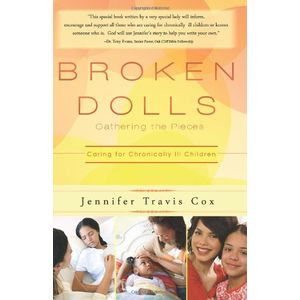 Broken Dolls: Gathering the Pieces: Caring for Chronically Ill Children