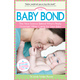 Baby Reference, The Baby Bond, By Dr. Linda Folden Palmer
