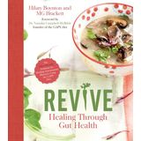 REVIVE: Healing Through Gut Health: The Paleo-friendly Solution for Healing Autoimmune Illnesses Using the GAPS Diet