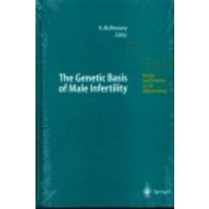 The Genetic Basis of Male Infertility (Results and Problems in Cell Differentiation)