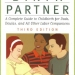 The Birth Partner, Third Edition: A Complete Guide to Childbirth for Dads, Doulas, and All Other Labor Companions (Birth Partner: A Complete Guide to Childbirth for Dads, Doulas, &)