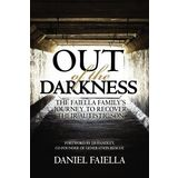 Out of the Darkness: The Faiella Family's Journey to Recover their Autistic Son