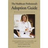 The Healthcare Professional's Adoption Guide