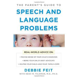 The Parents Guide to Speech and Language Problems