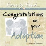 Congratulations on Your Adoption: Simply Said...Little Books with Lots of Love (Simply Said... Little Books with Lots of Love)