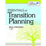 Essentials of Transition Planning (Brookes Transition to Adulthood)