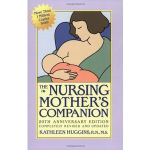 The Nursing Mother's Companion: Revised Edition