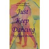 Just Keep Dancing