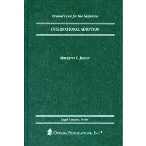International Adoption (Oceana's Legal Almanac Series  Law for the Layperson)