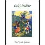 Oak Meadow Third Grade Syllabus