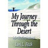 My Journey Through the Desert: Infertility/Inspirational