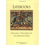 LifeBooks : Creating a Treasure for the Adopted Child