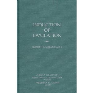 Induction of Ovulation (Current Concepts in Obstetrics and Gynecology)