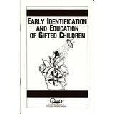 Early Identification And Education Of Gifted Children (Educating Our Children)