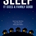 Sleep, It Does a Family Good: How Busy Families Can Overcome Sleep Deprivation