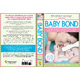 The Baby Bond, By Dr. Linda Folden Palmer