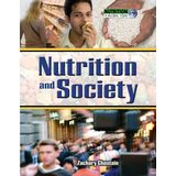 Nutrition & Society (Nutrition: a Global View)