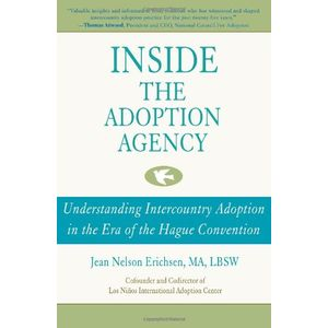Inside the Adoption Agency: Understanding Intercountry Adoption in the Era of the Hague Convention
