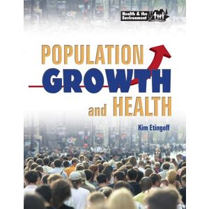 Population Growth & Health (Health & the Environment)