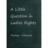 A Little Question in Ladies Rights