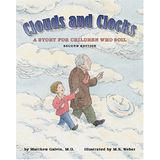 Clouds and Clocks: A Story for Children Who Soil