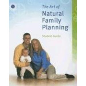 The Art of Natural Family Planning�® Student Guide