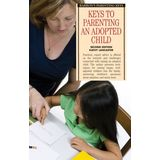 Keys to Parenting an Adopted Child (Barron's Parenting Keys)
